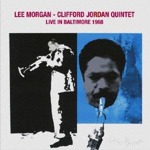 Lee Morgan/ライヴ・イン・ボルティモア 1968 [XQAM-1650]