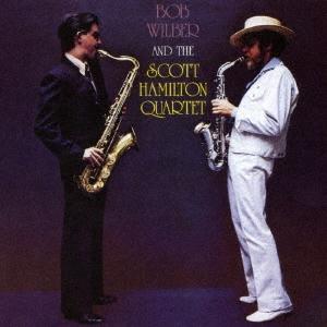 Bob Wilber with The Scott Hamilton Quartet/ボブ・ウィルバー・アンド・ザ・スコット・ハミルトン・カルテット<完全限定生産盤>[CDSOL-45407]