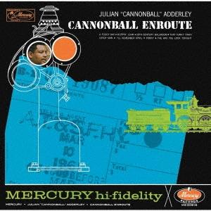 Cannonball Adderley/キャノンボール・アンルート<初回プレス完全限定盤>[UCCU-90334]