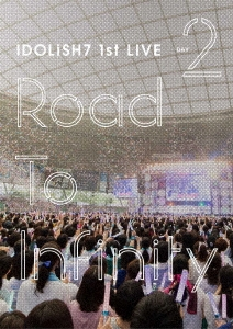 アイドリッシュセブン 1st LIVE「Road To Infinity」 DAY2<初回仕様> DVD