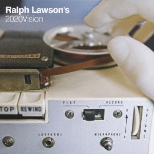 Ralph Lawson/2020ヴィジョン・・・ザ・フューチャーズ・イズ・アワズ[PCD-93026]