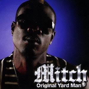 Mitch (Reggae)/オリジナル・ヤード・マン[PCCY-1858]