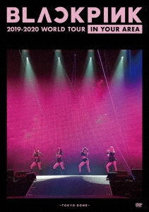 BLACKPINK 2019-2020 WORLD TOUR IN YOUR AREA -TOKYO DOME-<通常盤/初回限定仕様> DVD