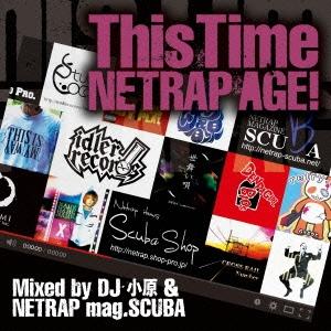 This Time ~NETRAP AGE!~ Mixed by DJ小原 & NETRAP mag.SCUBA