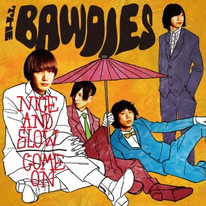 THE BAWDIES/NICE AND SLOW/COME ON<限定生産盤>[SEZ-3030]
