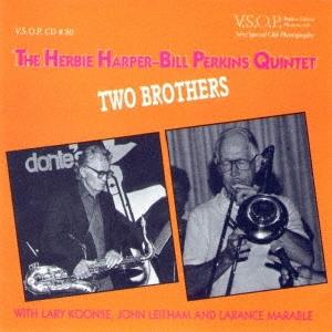 Herbie Harper/トゥー・ブラザーズ<完全限定生産盤>[CDSOL-45111]