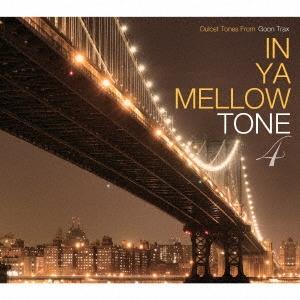 re:plus/IN YA MELLOW TONE 4 GOON TRAX 10th Anniversary Edition[GTXC-A040]