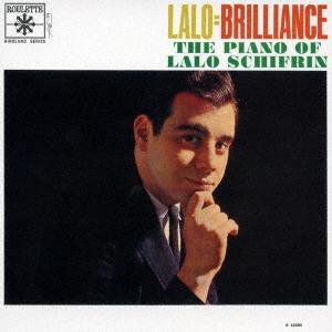 Lalo Schifrin/ラロ=ブリリアンス<完全限定盤>[WPCR-29213]