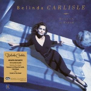 Belinda Carlisle/ヘヴン・オン・アース〜スタンダード・エディション[MSIG-1233]