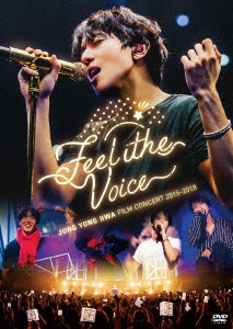 """JUNG YONG HWA : FILM CONCERT 2015-2018 """"Feel The Voice"""" DVD"""