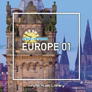 NTVM Music Library シーン・キーワード編 ヨーロッパ01 CD