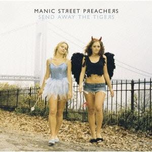 Manic Street Preachers/センド・アウェイ・ザ・タイガーズ[EICP-773]