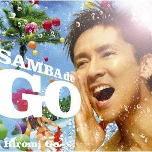 SAMBA de GO ~HIROMI GO Latin Song Collection~<通常盤>