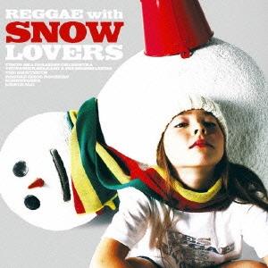 Reggae for Snow Lovers