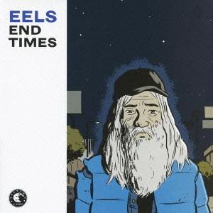 Eels/エンド・タイムズ[HSE-70090]