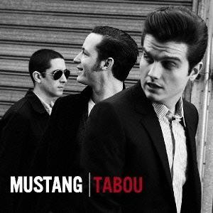 Mustang (Rock)/タブー〜ジャパン・エディション[HUCD-10106]