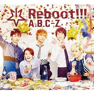 A.B.C-Z/Reboot!!! [CD+2DVD+5周年記念スペシャルフォトブック]<初回限定5周年Anniversary盤>[PCCA-04506]