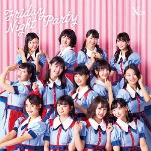 X21/Friday Night Party [CD+DVD]<通常盤>[AVCD-94016B]