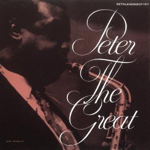 Pete Brown (Jazz)/ピーター・ザ・グレート<完全限定生産盤>[CDSOL-6032]