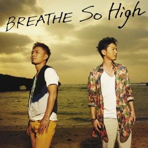BREATHE/So High[RZCD-59387]