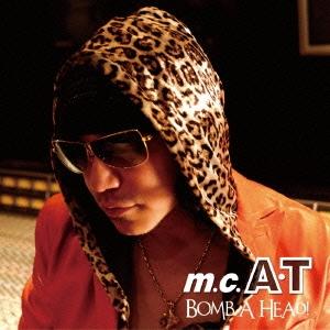 m.c.A・T/BOMB A HEAD! 生誕20周年記念盤〜ありがとう編〜[AVCD-38802]