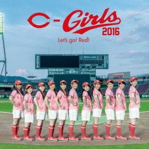 カープガールズ2016/Let's go! Red! [CD+DVD]<通常盤>[AVCD-83639B]