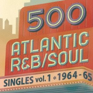 The Drapels/500 アトランティック・R&B/ソウル・シングルズ VOL.1*1964-65[WPCR-17772]