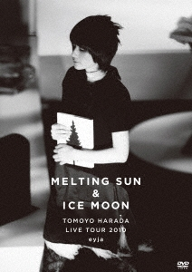 MELTING SUN & ICE MOON TOMOYO HARADA LIVE TOUR 2010 eyja DVD