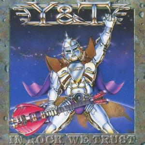 Y &T/イン・ロック・ウィ・トラスト +1<限定低価格盤>[UICY-78624]