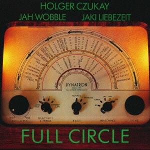 Holger Czukay/フル・サークル<初回限定生産盤>[PCD-24765]