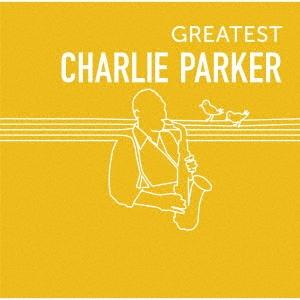 GREATEST CHARLIE PARKER CD