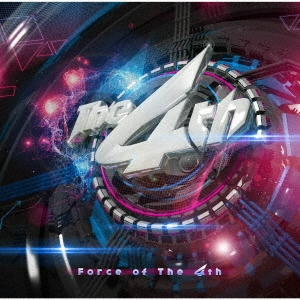 Force of The 4th CD