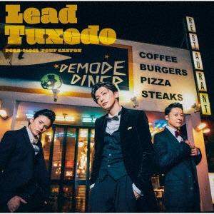 Lead/【ワケあり特価】Tuxedo〜タキシード〜 [CD+DVD]<初回盤A>[PCCA-04964W]
