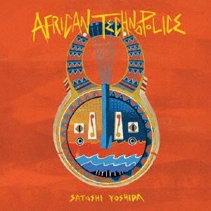 AFRICAN TECHNOPOLICE<数量限定盤>