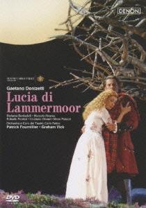 ドニゼッティ:歌劇≪ランメルモールのルチア≫全曲