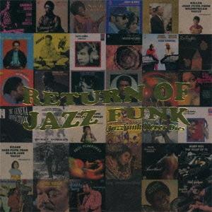 Soulive/リターン・オブ・ジャズファンク・スペシャル:ジャズ・ファンク・ネヴァー・ダイズ[PCD-25129]