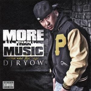 DJ RYOW/MORE THAN MUSIC[VCCM-2057]