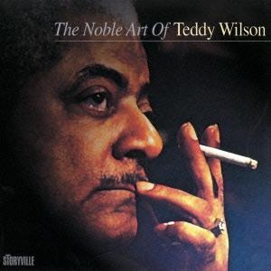 Teddy Wilson/ザ・ノーブル・アート・オブ・テディ・ウィルソン<完全限定生産盤>[CDSOL-6921]