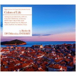ANAN RYOKO/Colors of Life by Ryoko &DJ Chika a.k.a. INHERIT[GTXC-111]