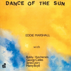 Eddie Marshall (Jazz)/ダンス・オブ・ザ・サン [CDSOL-6388]