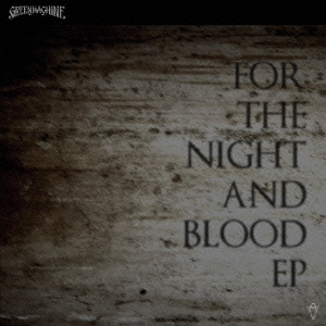 GREENMACHiNE/FOR THE NIGHT AND BLOOD EP[DYMC-261]