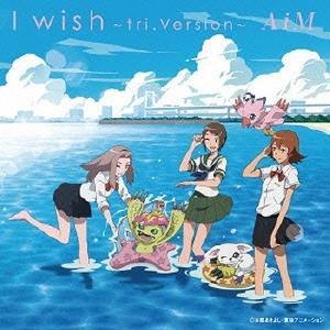 AiM/I wish 〜tri.Version〜 [CD+DVD][NEZM-90009]