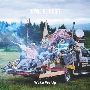 HOWL BE QUIET/Wake We Up<通常盤>[PCCA-04405]