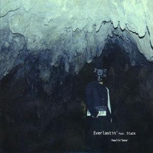 Howlin' Bear/Everlastin' feat.5lack[TOSJ-019]