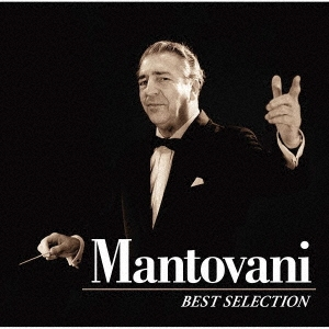 マントヴァーニ~ベスト・セレクション [UHQCD x MQA-CD]<生産限定盤> UHQCD