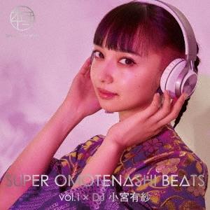 小宮有紗/SUPER OMOTENASHI BEATS vol.1 × DJ 小宮有紗 [CD+Blu-ray Disc][AVCD-96363B]