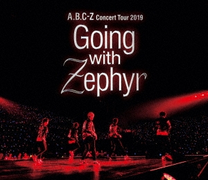 A.B.C-Z Concert Tour 2019 Going with Zephyr<通常盤> Blu-ray Disc