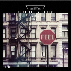FEEL THE Y'S CITY [CD+DVD]<初回限定盤> CD