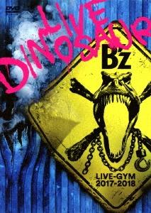 B'z LIVE-GYM 2017-2018 -LIVE DINOSAUR- DVD
