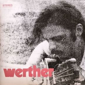 謎多き音楽家、Werther(ヴェルテル)が残したウルトラ・レア盤がついに初復刻